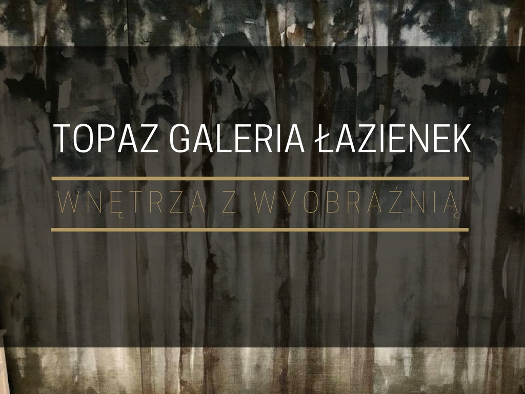 TOPAZ-GALERIA-LAZIENEK-BIALYSTOK-HOME